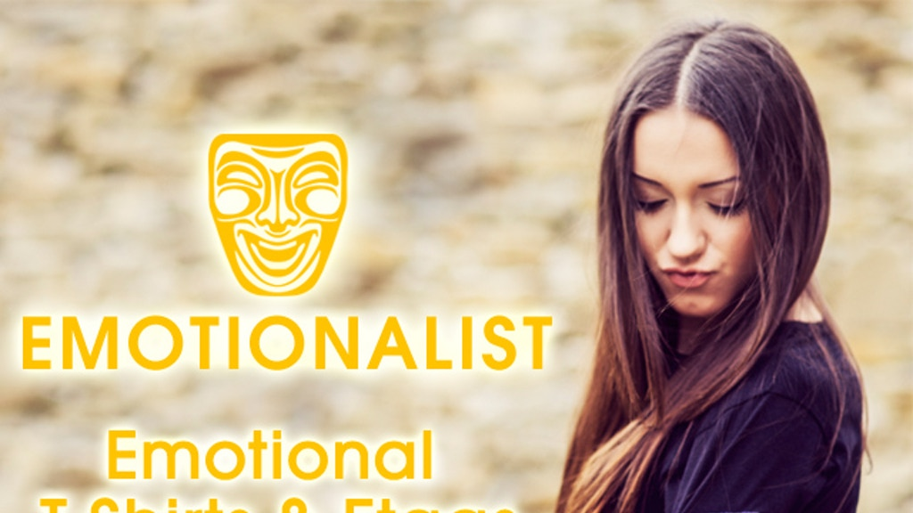 Project image for Emotionalist: Emotional T-Shirts and etags