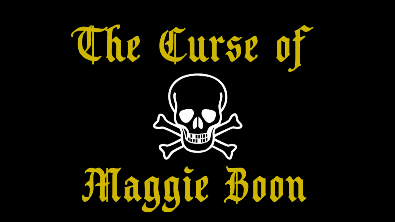 The Curse of Maggie Boon by Chelsea Goodman & Kathryn Aylwin