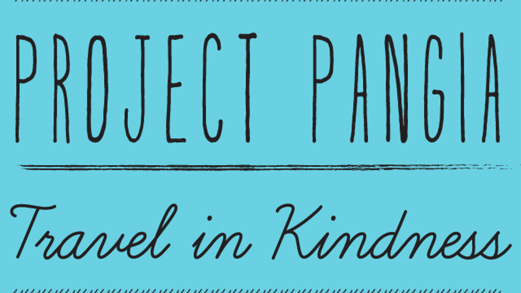 Project Pangia - Travel in Kindness project video thumbnail