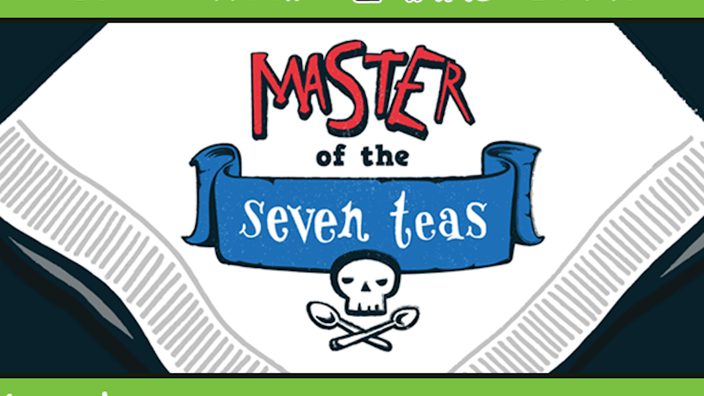 Master of the Seven Teas project video thumbnail