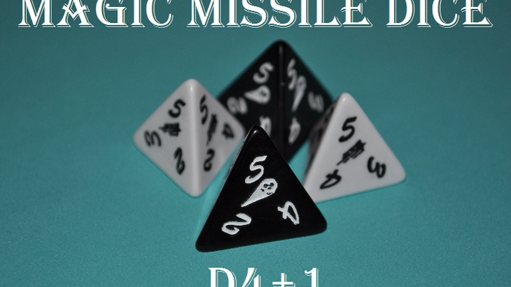DICE!! Magic Missile Dice!! d4+1 project video thumbnail