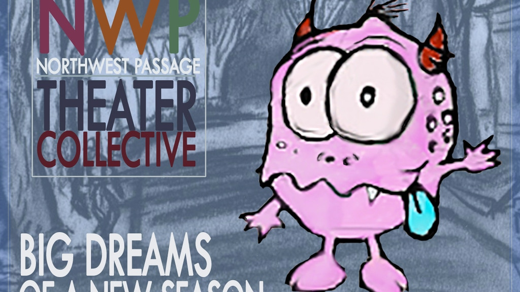 NWP Theater Collective: Big Dreams of a New Season project video thumbnail