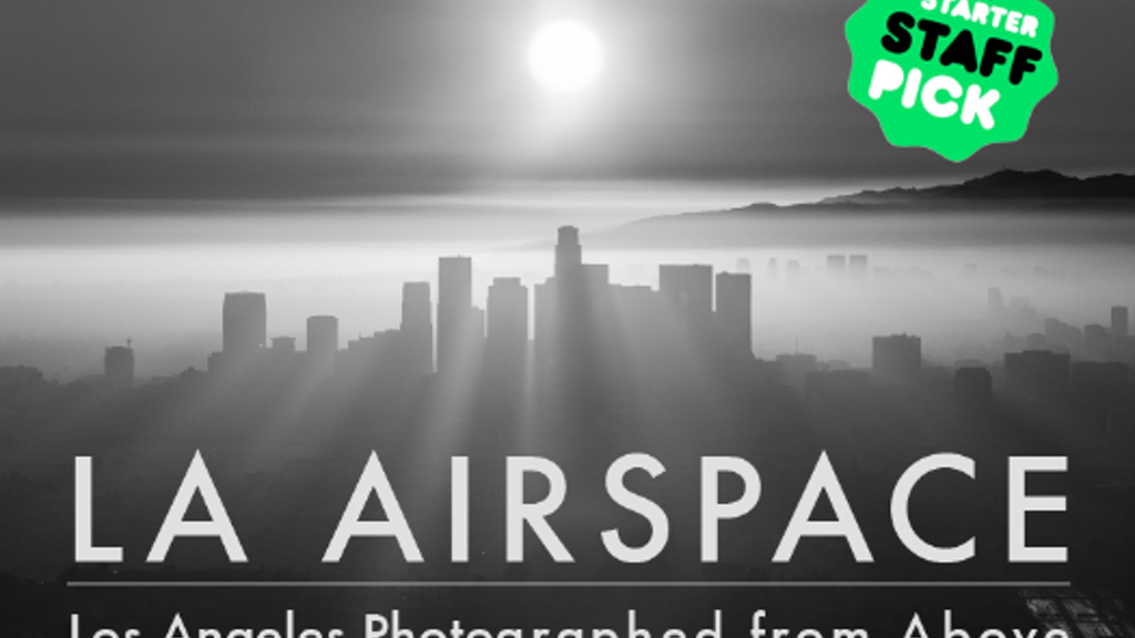 LA Airspace | A Photo Book of Los Angeles from Above project video thumbnail