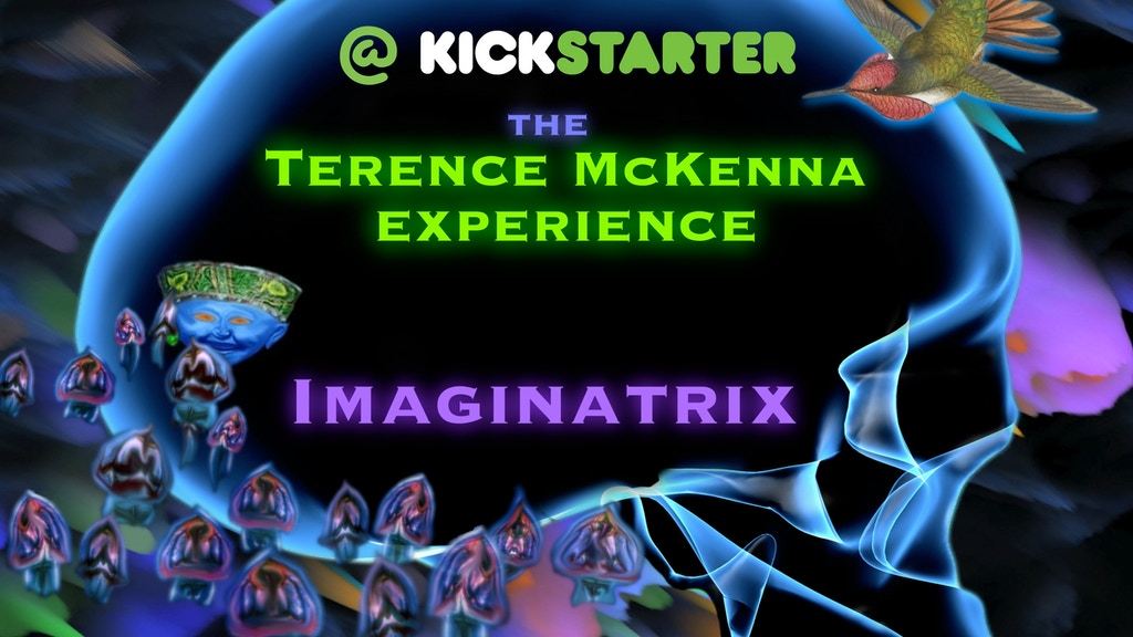 Imaginatrix - The Terence McKenna Experience project video thumbnail