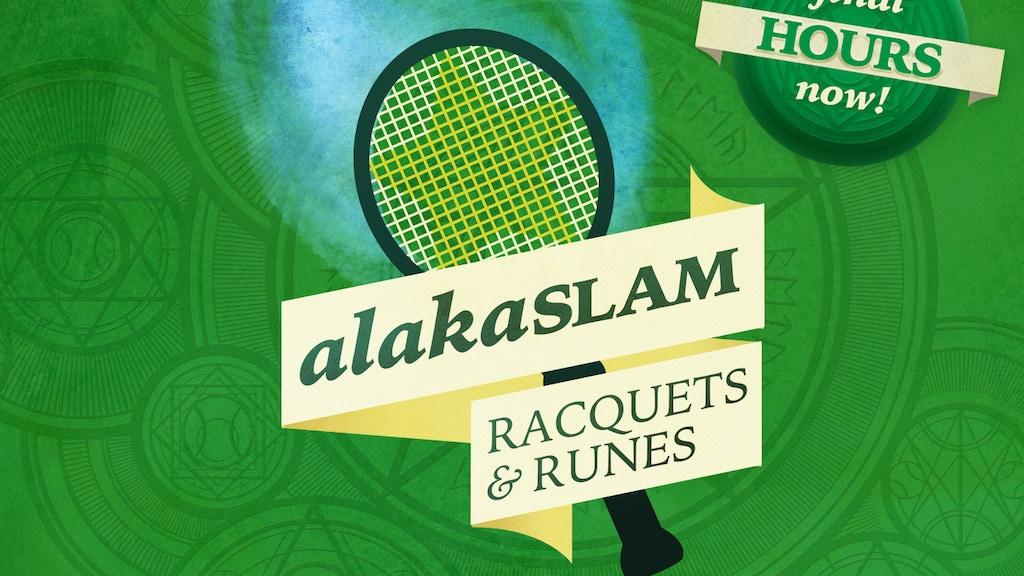 AlakaSLAM: A Sorcery Tennis Microgame project video thumbnail