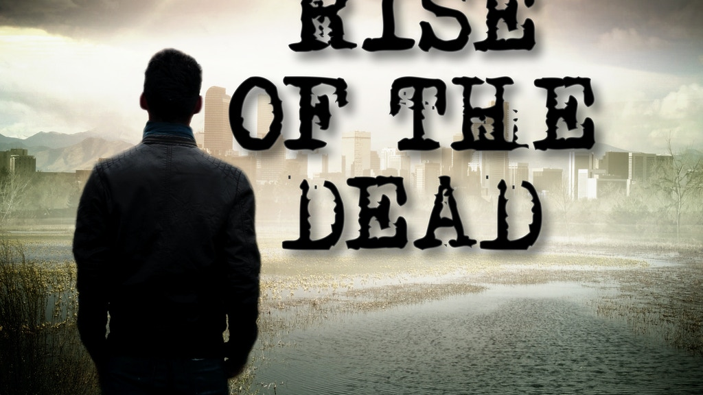Rise of the Dead: A Zombie Novel project video thumbnail