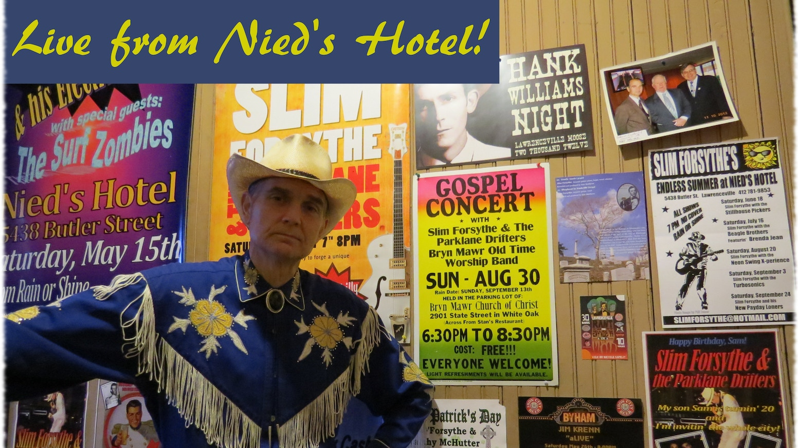 Country Music TV Show: LIVE FROM NIED'S HOTEL! by Slim