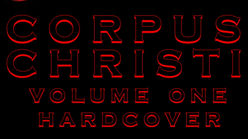 CORPUS CHRISTI VOLUME 1 COMPLETE Hardcover project video thumbnail