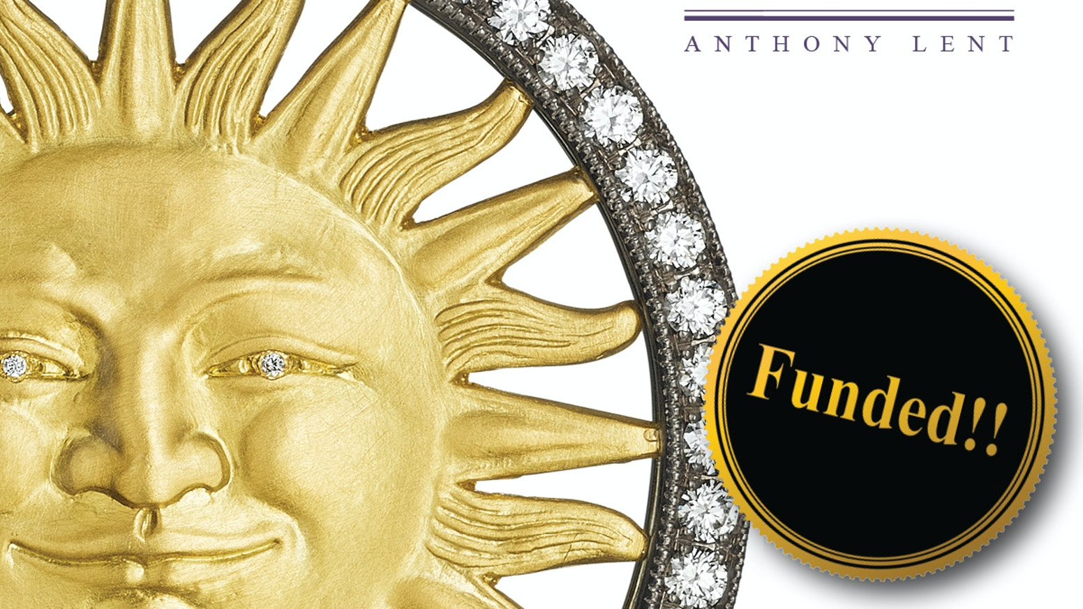 Anthony Lent—Fine Jewelry by David Lent — Kickstarter