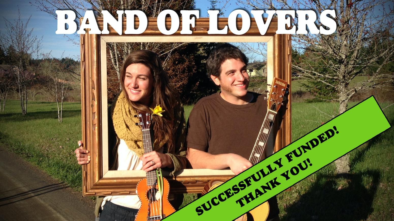 Band of Lovers - Debut Album! by Sabina —Kickstarter