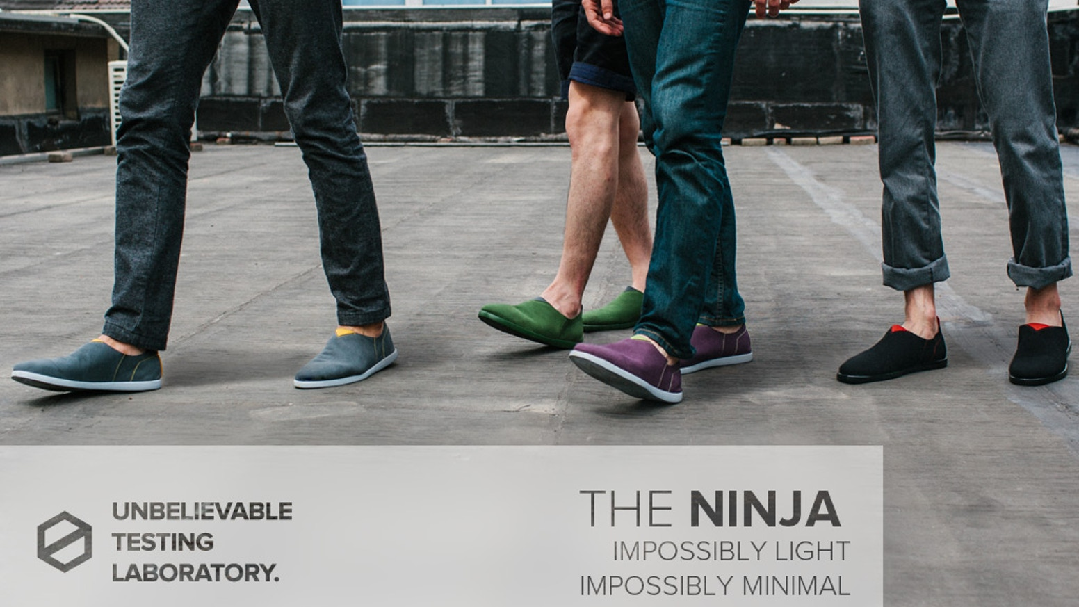"The NINJA is our most versatile shoe to date. Taking advantage of ""quick-dry"" microfiber, we've designed a shoe so simple, lightweight, and comfortable, that you'll never want to wear socks again."
