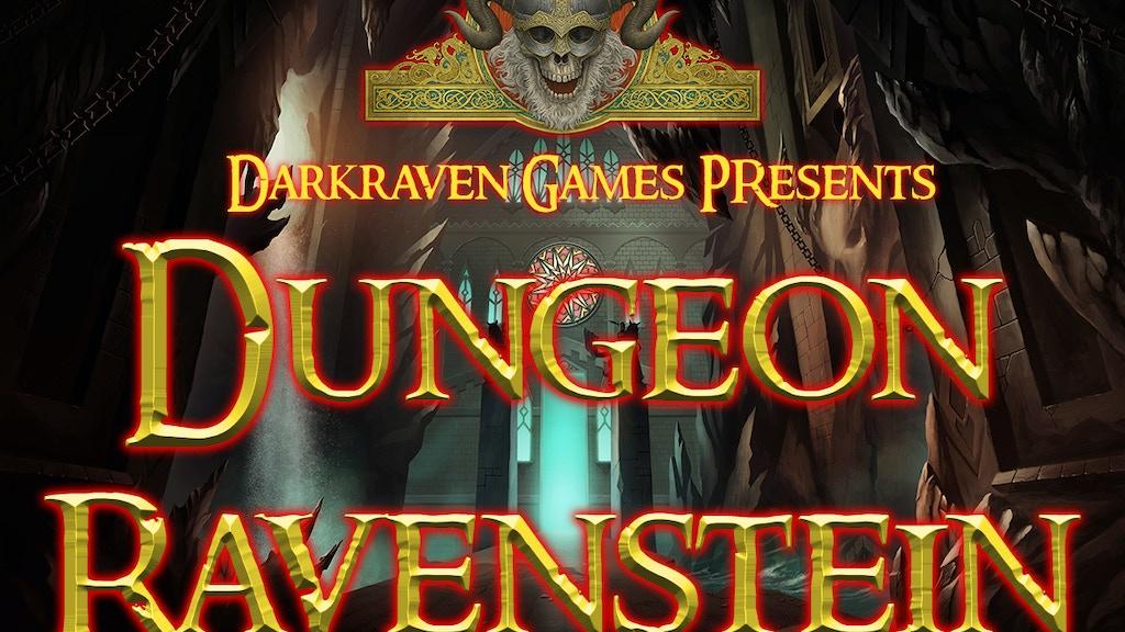 DUNGEON RAVENSTEIN by Darkraven Games project video thumbnail