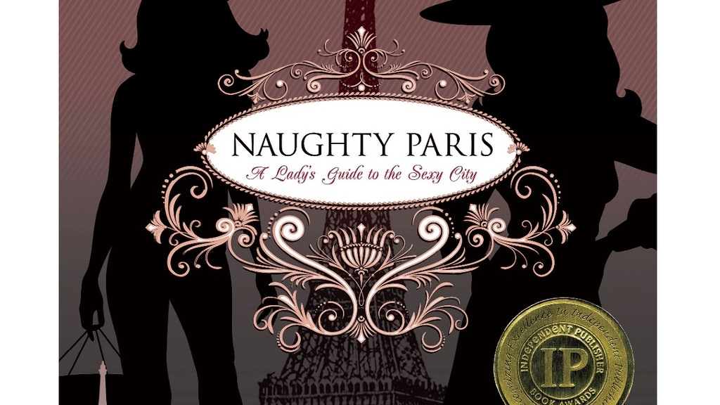 """""""Naughty Paris: A Lady's Guide to the Sexy City"""" project video thumbnail"""