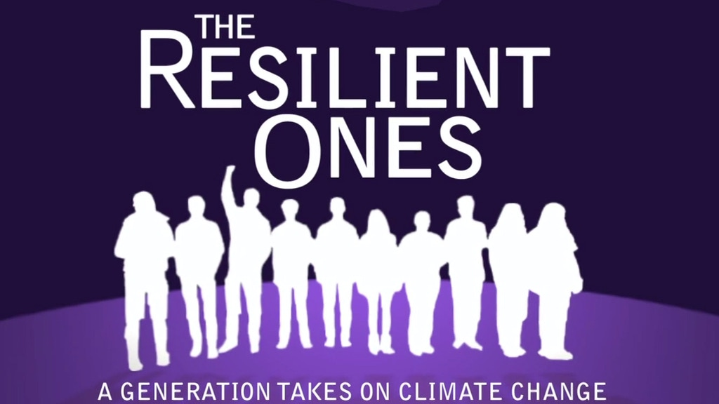The Resilient Ones: A Generation Takes On Climate Change project video thumbnail
