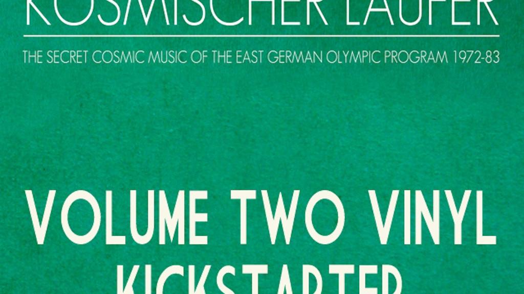 KOSMISCHER LÄUFER VOLUME TWO VINYL ALBUM project video thumbnail