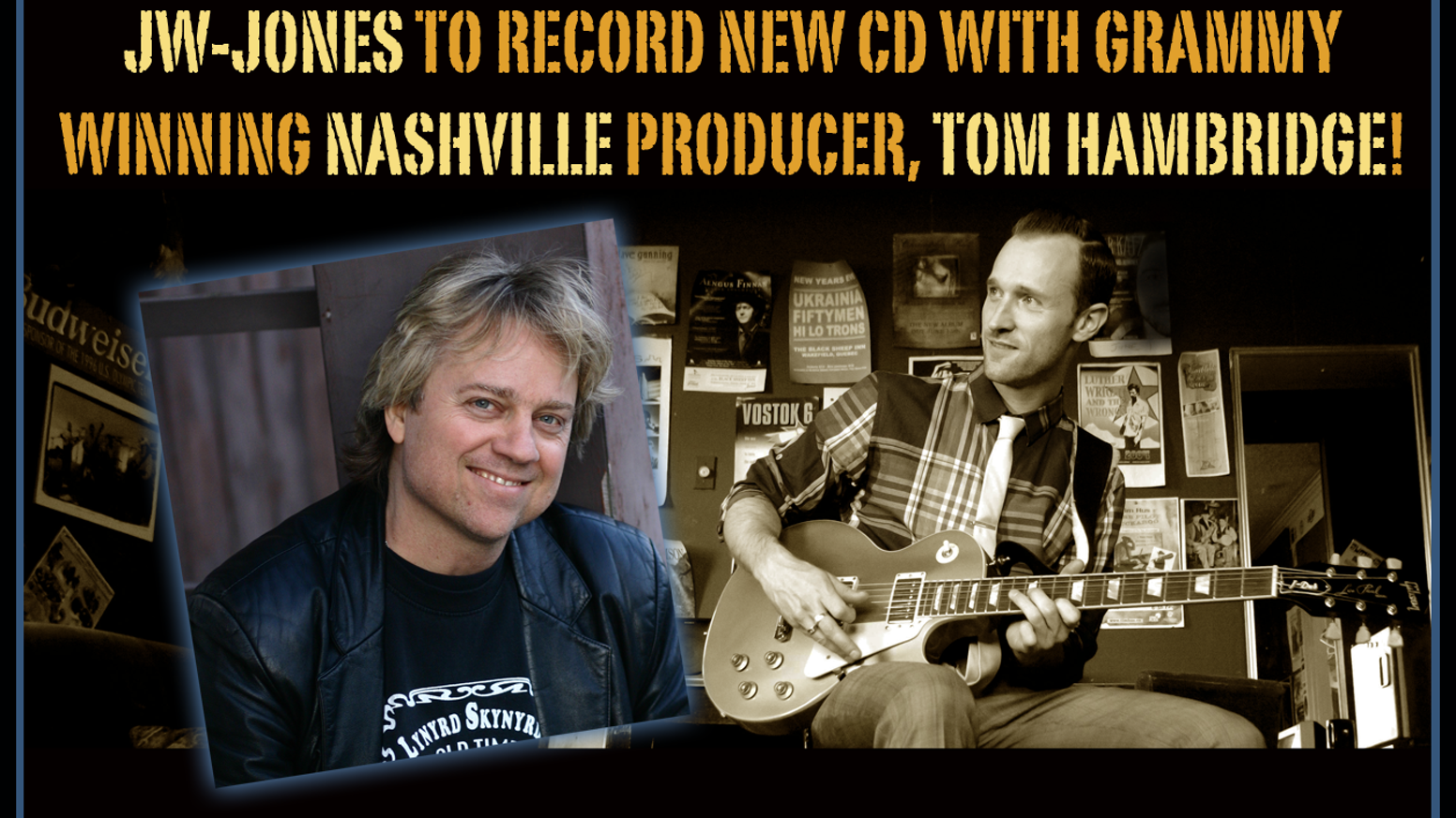 JW-Jones to record new CD with Grammy winning producer, Tom Hambridge. He's saved 75% of the budget but needs your help for the rest!