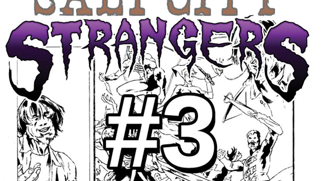 Salt City Strangers Issue #3 (Utah's Most Awesomest Heroes) project video thumbnail
