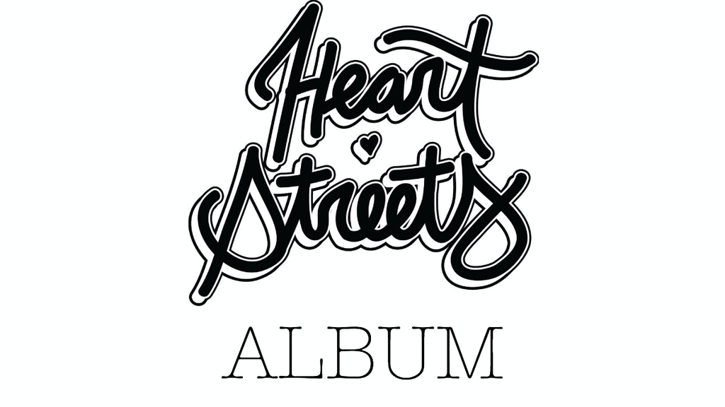 Heart Streets First Album / Broads, Booze & Bruises by