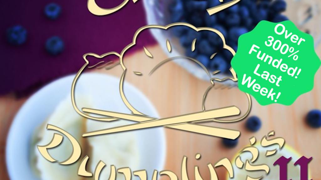Crazy Dumplings II - Even Dumplinger! project video thumbnail