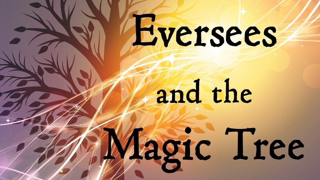 Eversees and the Magic Tree - Children's Picture Book project video thumbnail