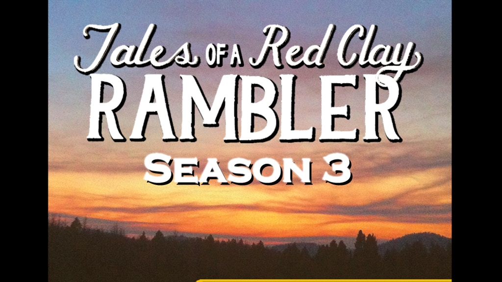 Tales of a Red Clay Rambler Podcast: Season 3 project video thumbnail