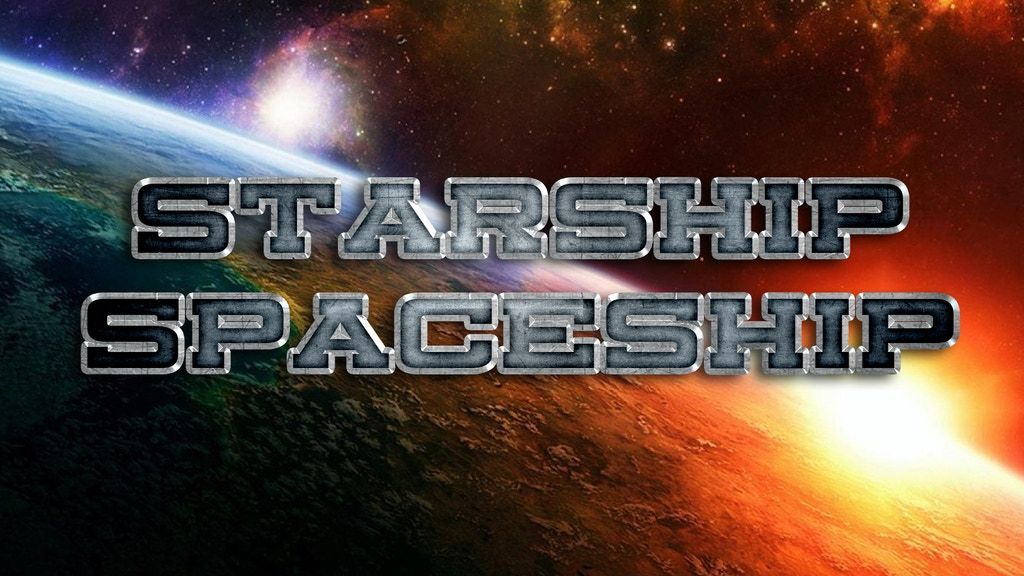 Starship Spaceship: Epic Animated Sci-Fi Comedy project video thumbnail