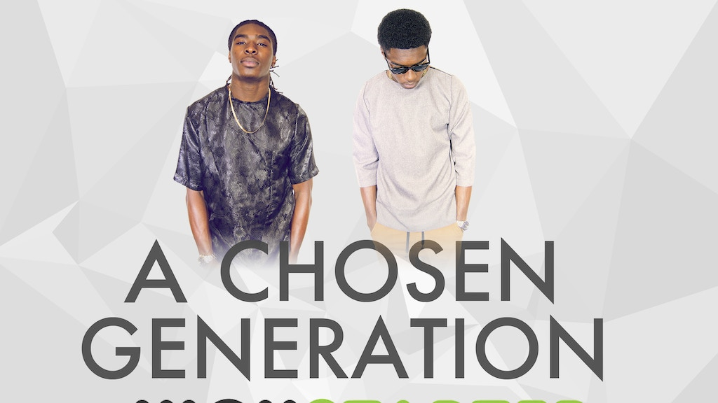 "A Chosen Generation's Music Video for ""Man With A Plan"" project video thumbnail"