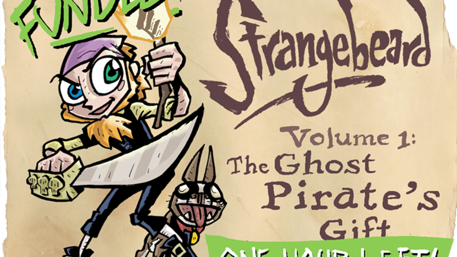Strangebeard! The hard-fightin' all-ages adventure comic about a twelve-year-old girl who's just become the world's greatest pirate.