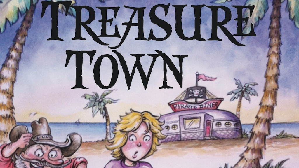 "Treasure Town: A ""Bridge into Reading"" Book for Kids project video thumbnail"