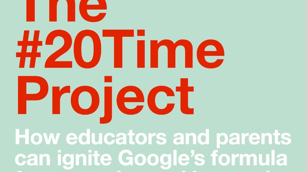The 20Time Project project video thumbnail