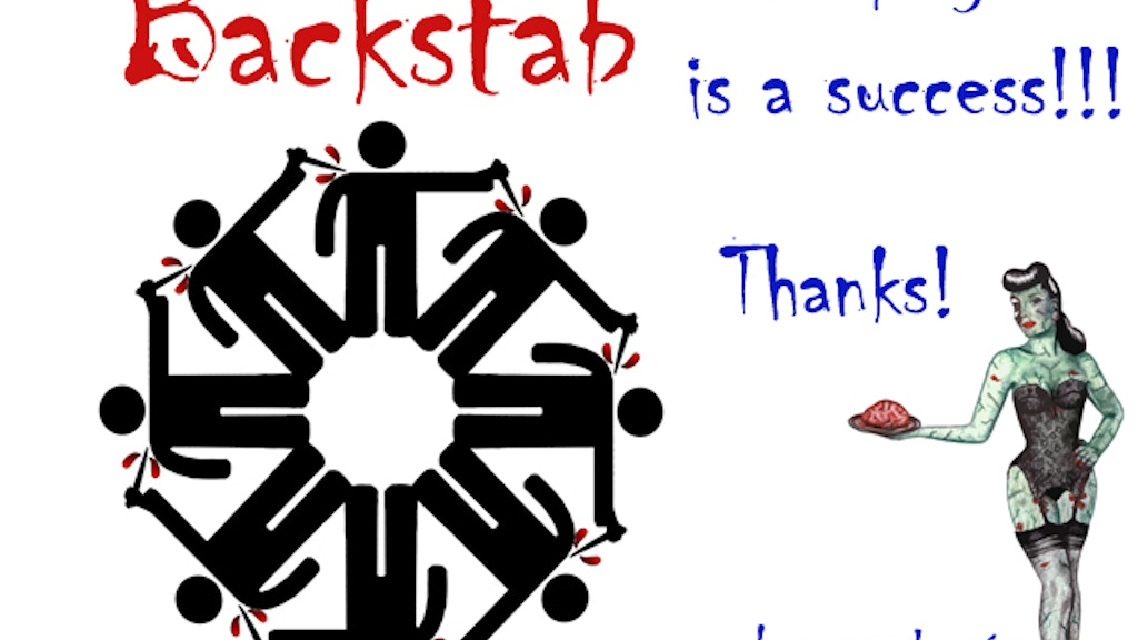 Backstab, A political and strategic live-action card game. project video thumbnail