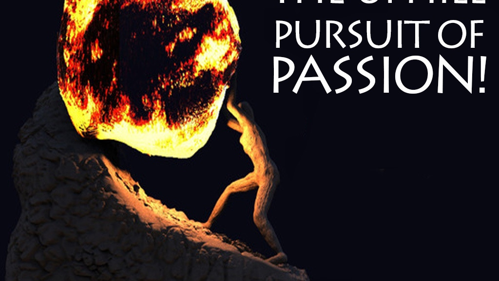 The Uphill Pursuit Of Passion project video thumbnail