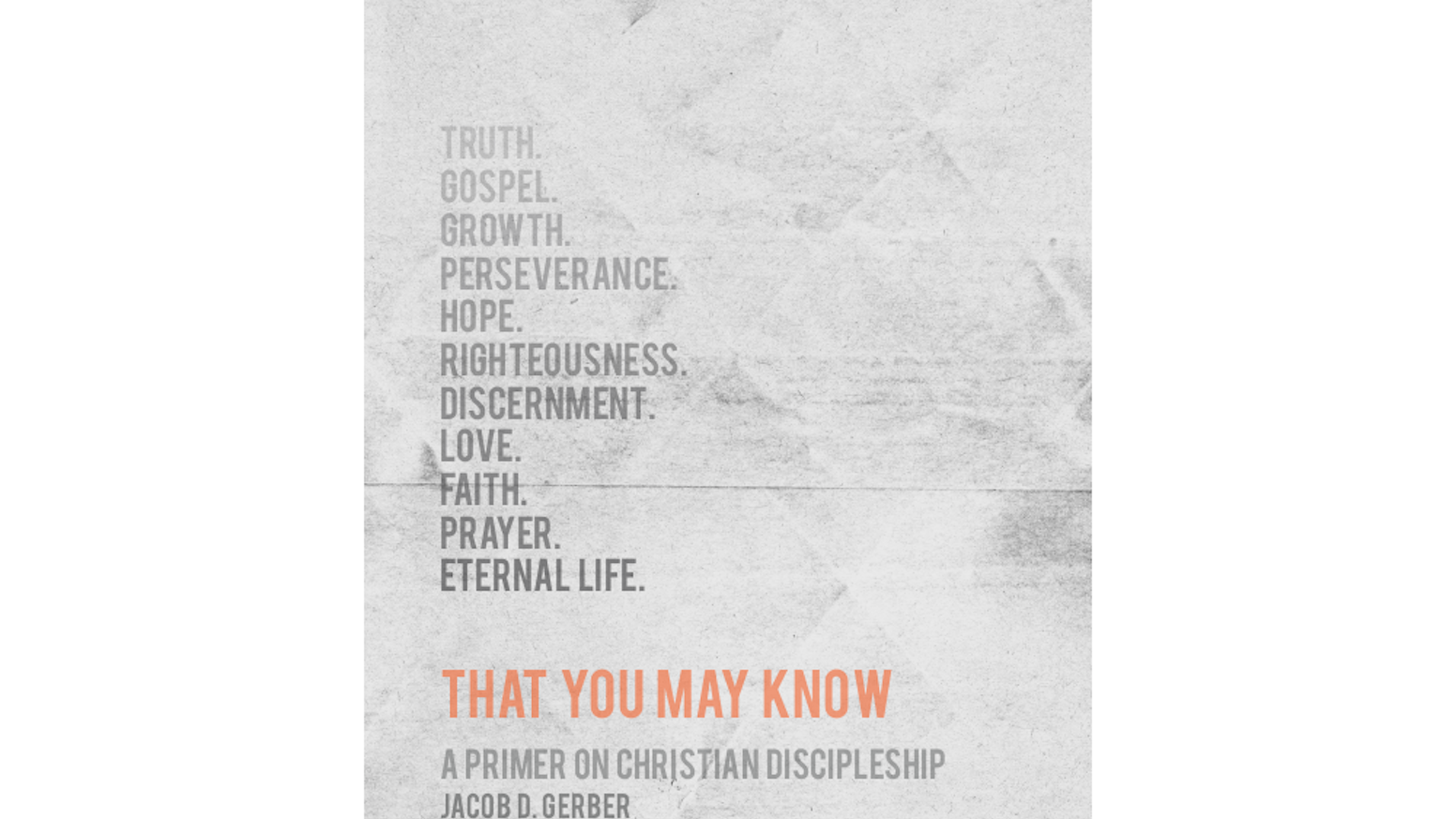 That You May Know: A Primer on Christian Discipleship (Book) by ...