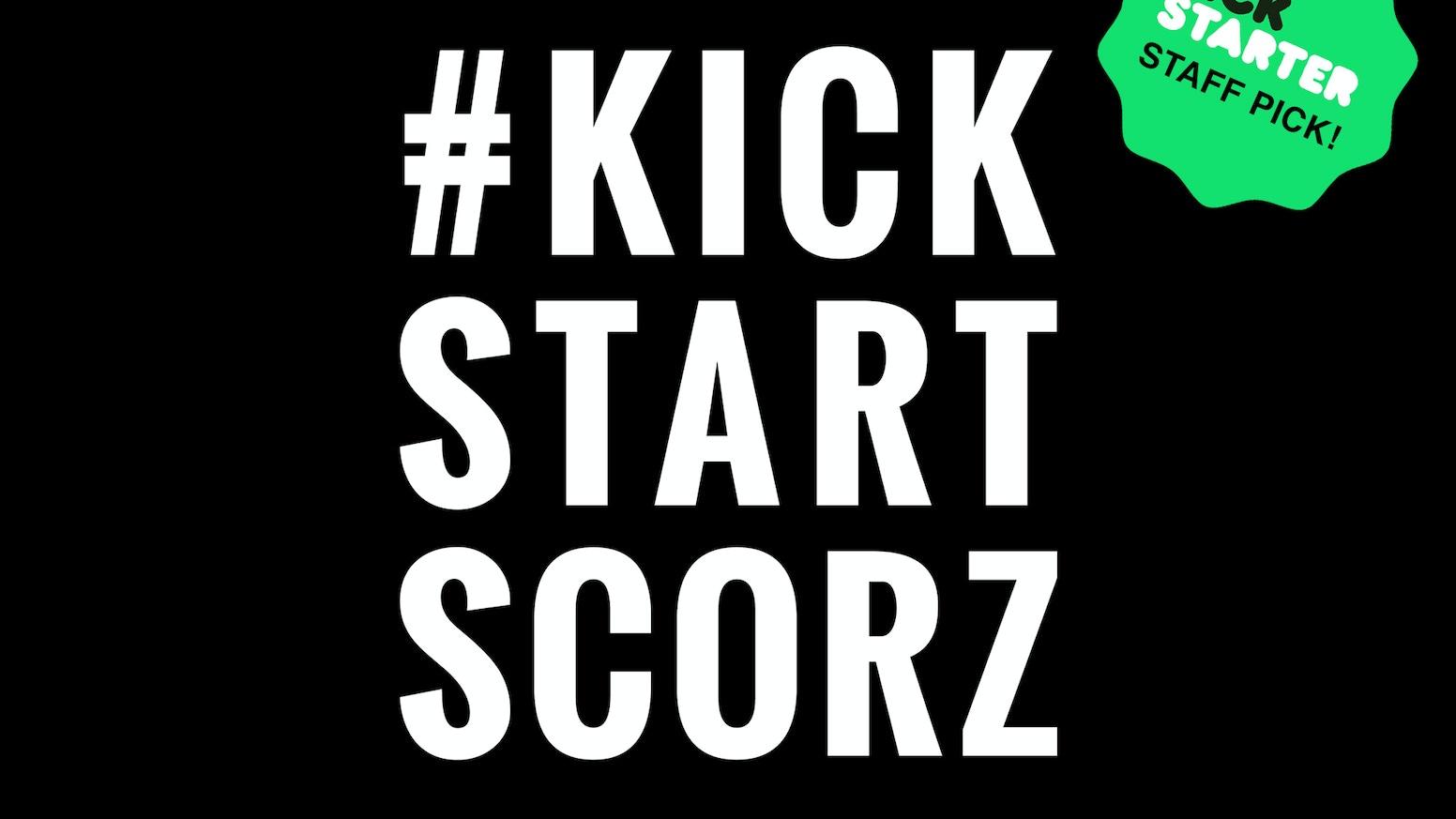 The Scorzayzee LP (#KickStartScorz) by Scorzayzee » Last
