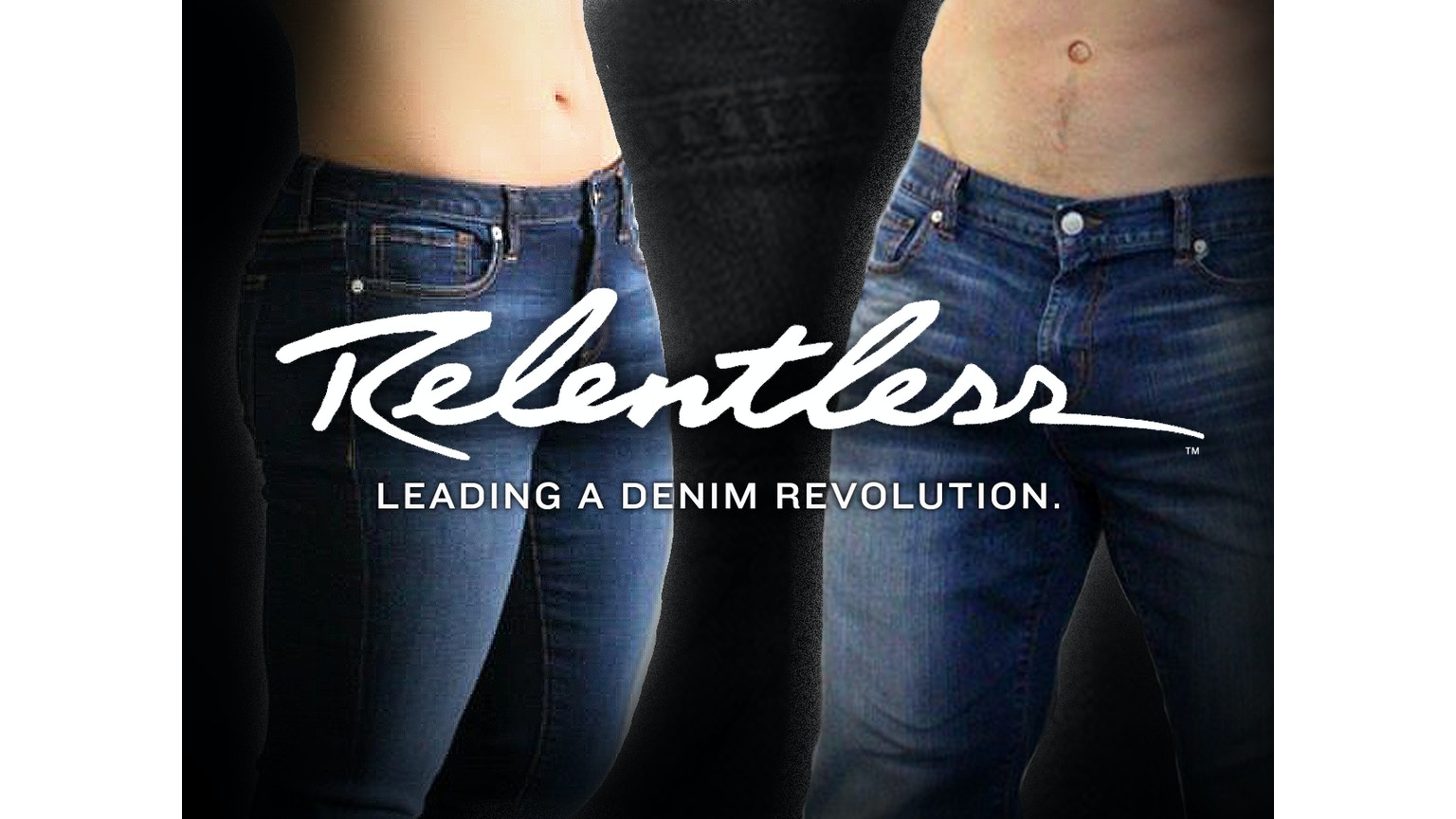 Relentless Jeans : Leading a denim revolution by ...