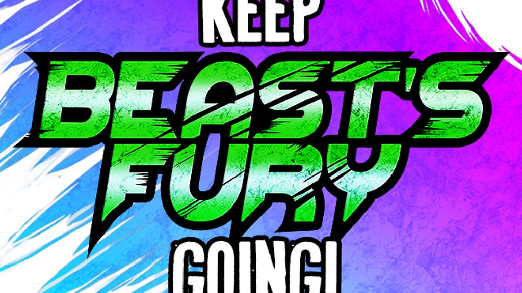 Keep Beast's Fury Going! project video thumbnail