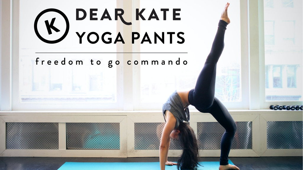 Go Commando with Dear Kate Yoga Pants project video thumbnail