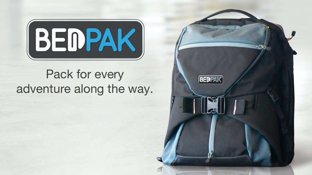 BedPak - Pack for every adventure along the way. project video thumbnail