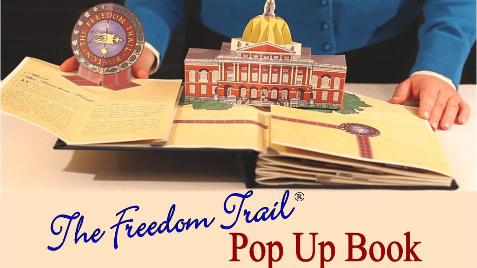Love Boston, history, architecture, pop ups? Then The Freedom Trail® Pop Up Book - the 1st ever pop up of Boston - is for you!