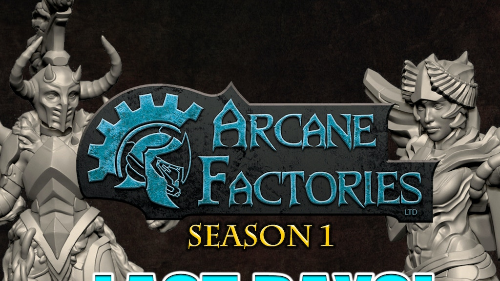Arcane Factories - Season 1 project video thumbnail