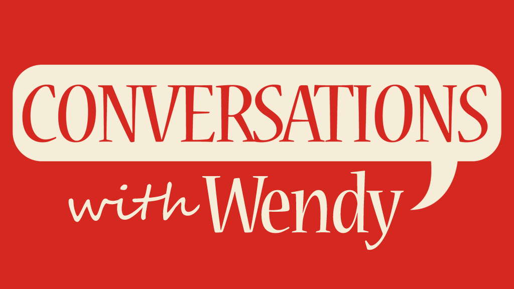 Project image for Conversations with Wendy: The Finest Radio Show