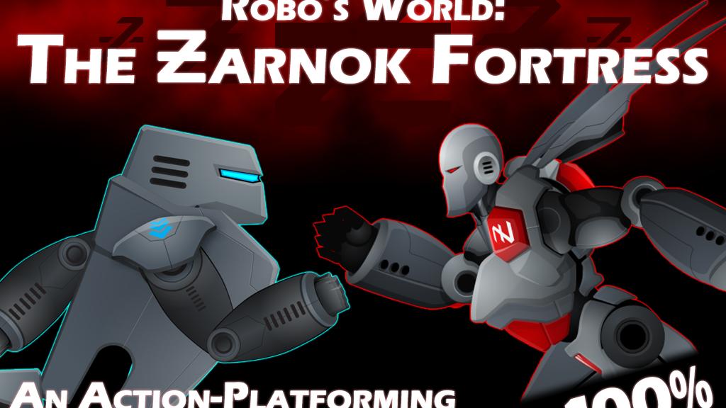 Robo's World: The Zarnok Fortress project video thumbnail