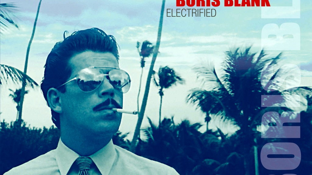 Boris Blank 'Electrified' project video thumbnail