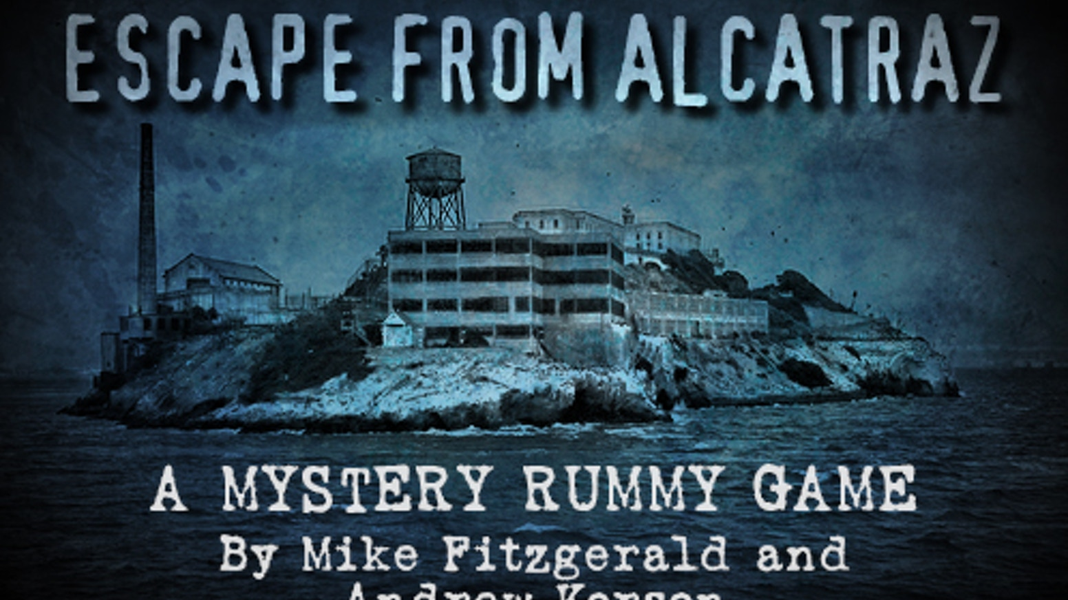 Escape from Alcatraz is an exciting new Mystery Rummy card game by Mike Fitzgerald and Andrew Korson.
