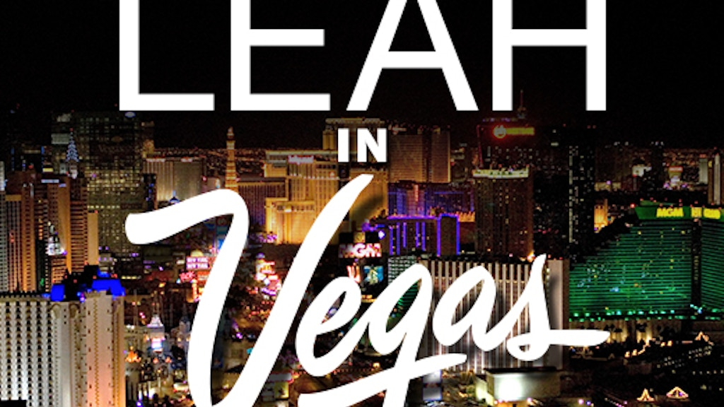 Leah in Vegas at The New York International Fringe Festival project video thumbnail