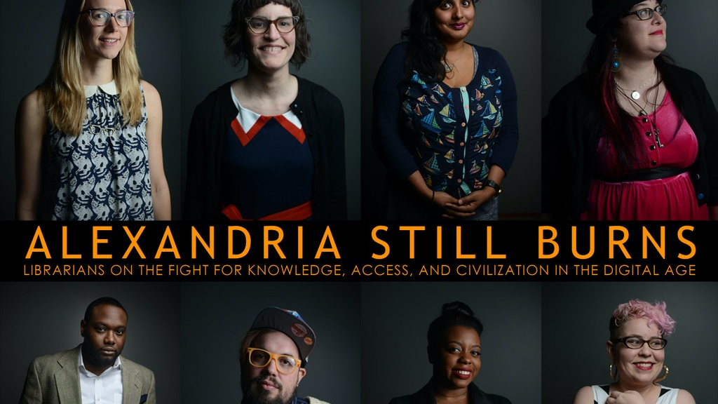 Alexandria Still Burns: Librarians & the Fight for Knowledge project video thumbnail