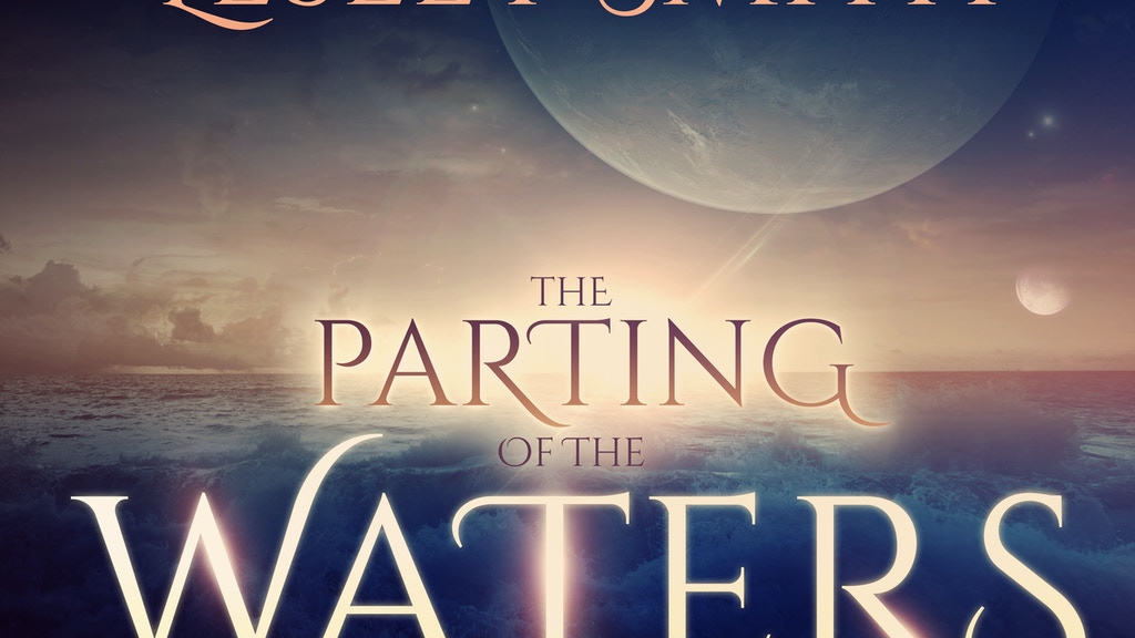 The Parting of the Waters (The Changing of the Sun #2) project video thumbnail