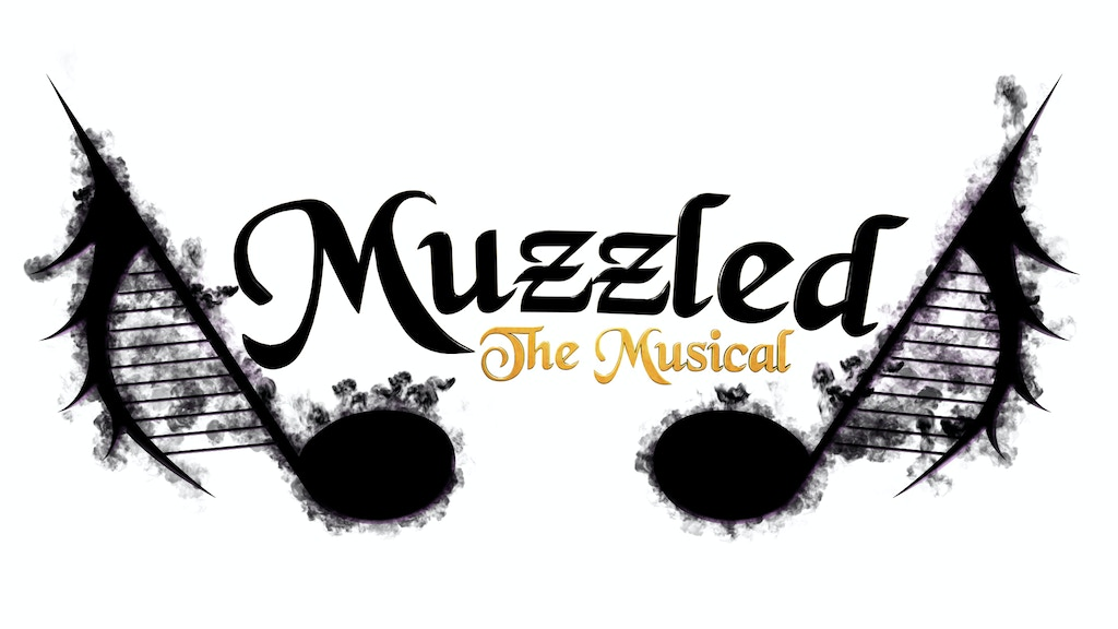 Muzzled the Musical project video thumbnail