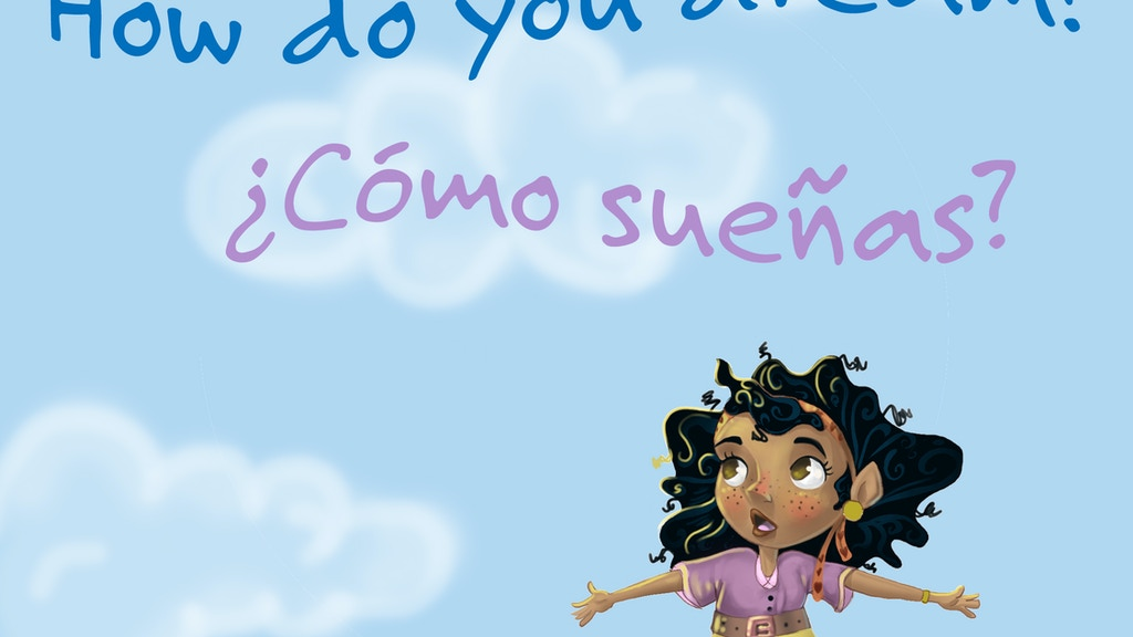 How Do You Dream? A Bilingual Storybook project video thumbnail