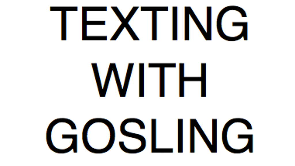 texting with gosling project video thumbnail